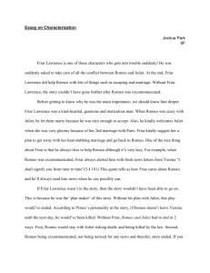Essay on Characterization Joshua Park 9F Friar Lawrence is one of