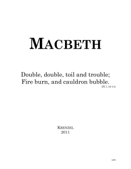 macbeth packet 1 1 what are we told about macbeth's life and character in the opening two scenes what opinions do others have of him study guide packet for macbeth.