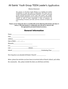 All Saints` Youth Group TEEN Leader`s Application