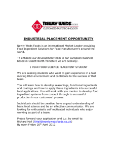 INDUSTRIAL PLACEMENT OPPORTUNITY Newly Weds Foods is