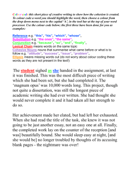 Colour code this short piece of creative writing to show how the