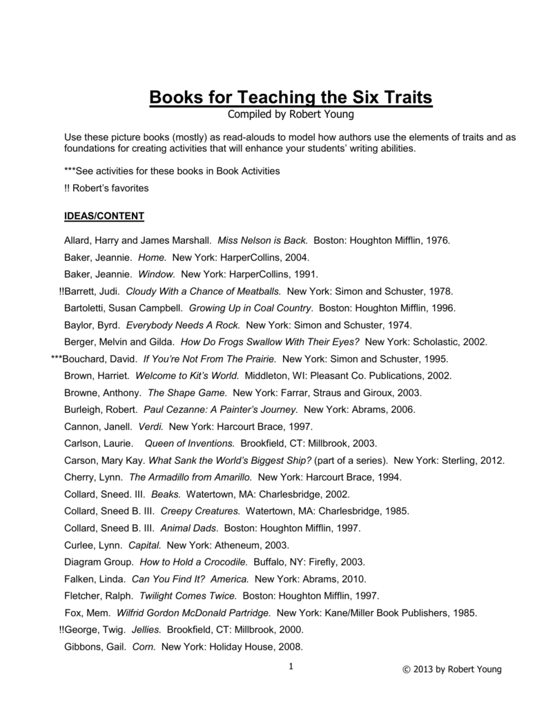 f87196b2b Books for Teaching the Six Traits Compiled by Robert Young Use these  picture books (mostly) as read-alouds to model how authors use the elements  of traits ...