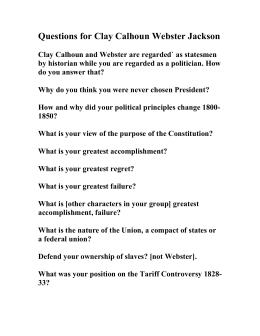 Questions for Clay Calhoun Webster Jackson.doc