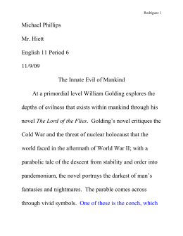 "an analysis of william goldings essay thinking as a hobby 354 quotes from william golding: 'maybe there is a beast  ""fancy thinking the beast was something you could hunt and kill you knew, didn't you."