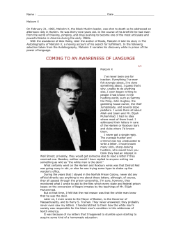"""malcom x learning to read Malcolm x has learned through his experience in jail, and beyond, where  in  the excerpt, """"learning to read"""", he stated, """"my alma mater was."""