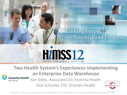 Two Health System's Experiences Implementing an Enterprise Data
