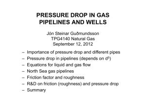 pressure drop in gas pipelines and wells