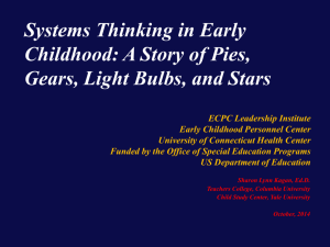 Systems Thinking in Early Childhood: A Story of Pies, Gears, Light