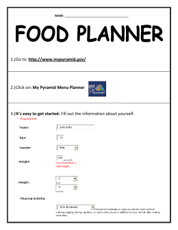 1.) Go to: http://www.mypyramid.gov/ 2.) Click on : My Pyramid Menu