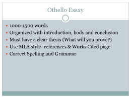 Othello Essay Thesis Related Documents Othello Essay Computer Science Essay Topics also Essays About High School Othelloessay  Danika Barker My English Essay