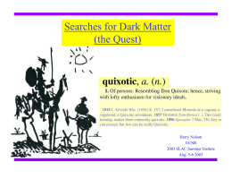 Searches for Dark Matter (the Quest)
