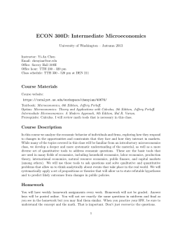 ECON 300D: Intermediate Microeconomics