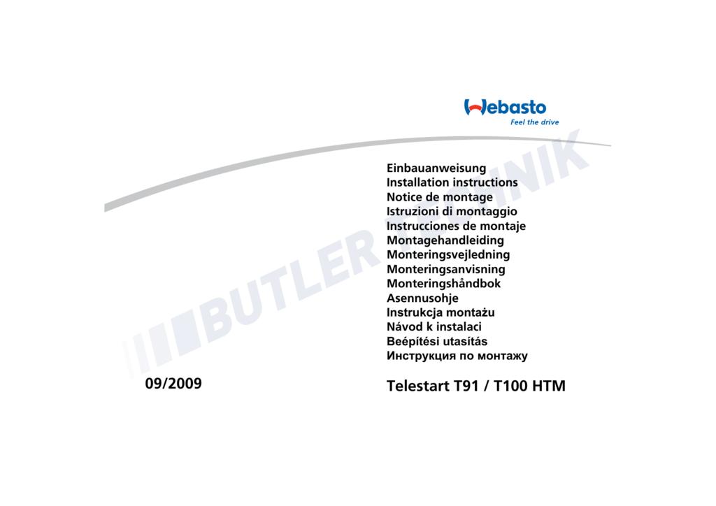 Webasto Telestart T91 T100 HTM Installation on