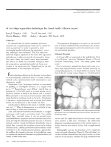 A two-step separation technique for fused teeth
