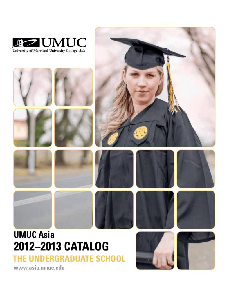 UMUC Asia Undergraduate Catalog 2012-2013