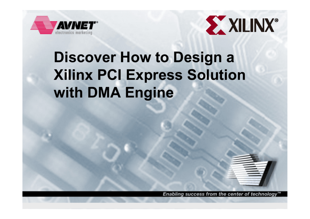 Discover How to Design a Xilinx PCI Express Solution with