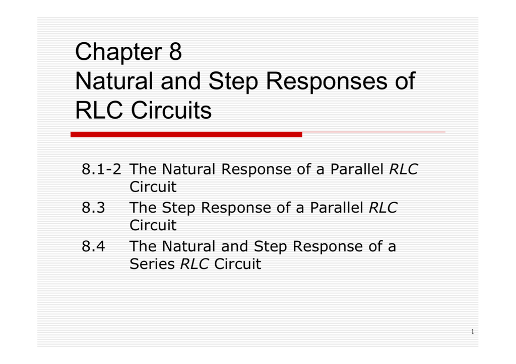 Chapter 8 Natural and Step Responses of RLC Circuits