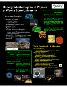 Undergraduate Degree in Physics at Wayne State University