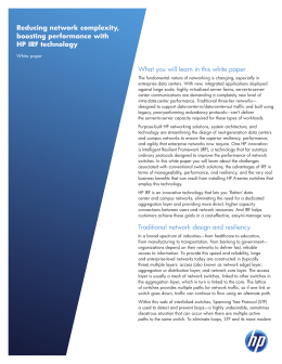 What you will learn in this white paper Traditional network design