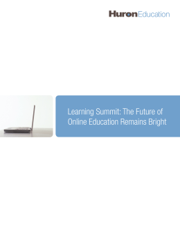 Learning Summit: The Future of Online Education Remains Bright