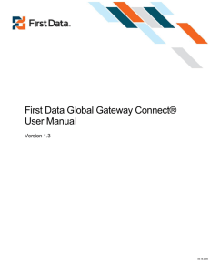 First Data Global Gateway Connect® User Manual