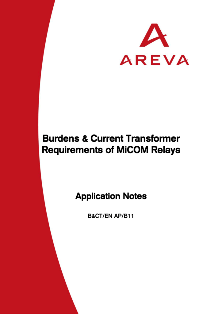 Burdens & Current Transformer Requirements Of MiCOM Relays