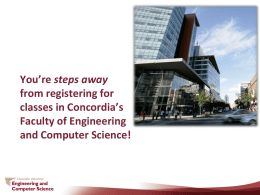 You're steps away from registering at Concordia's Faculty