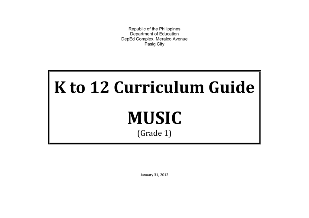 music curriculum guide grade 1 elementary education division rh studylib net k to 12 mapeh curriculum guide 2016 mapeh k 12 curriculum guide competencies
