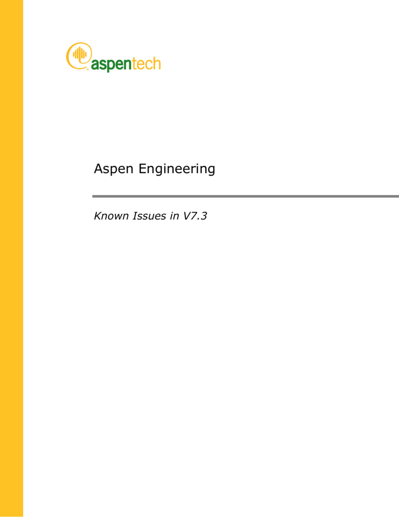 Aspen Engineering Known Issues in V7 3