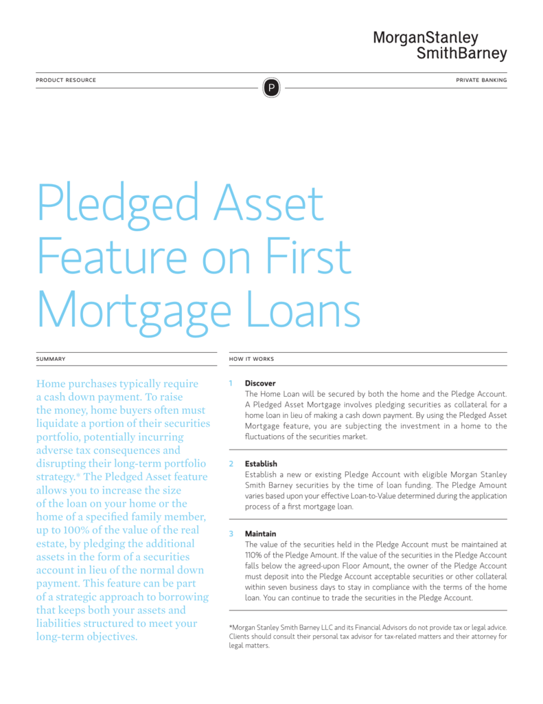 Pledged Asset Feature on First Mortgage Loans
