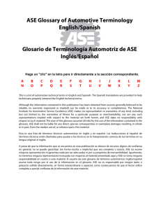 ASE Glossary of Automotive Terminology English/Spanish Glosario