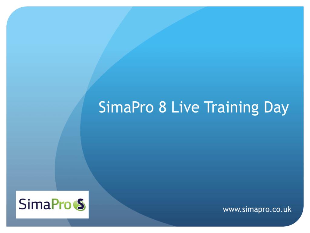 SimaPro 8 Training Slides Jan 2014