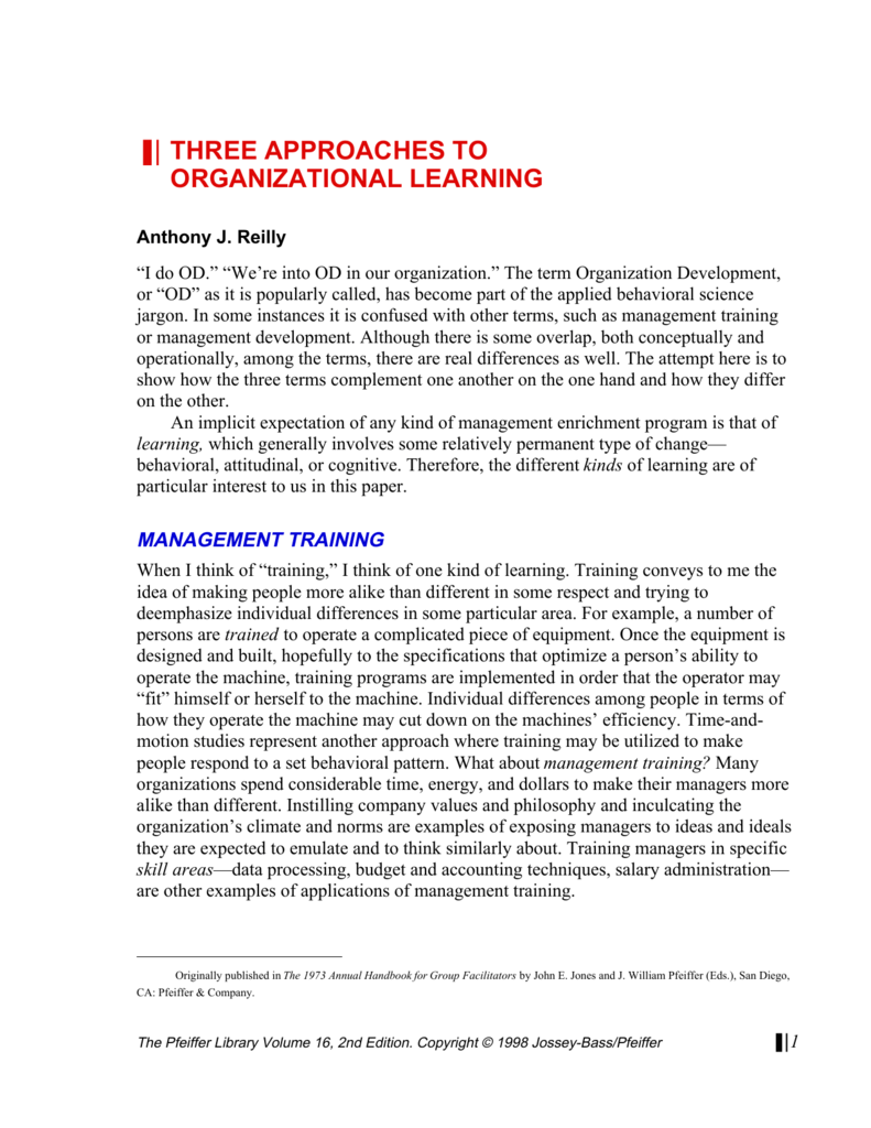 THREE APPROACHES TO ORGANIZATIONAL LEARNING
