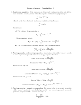 Theory of Interest - Formula Sheet II 1. Continuous annuities. If the