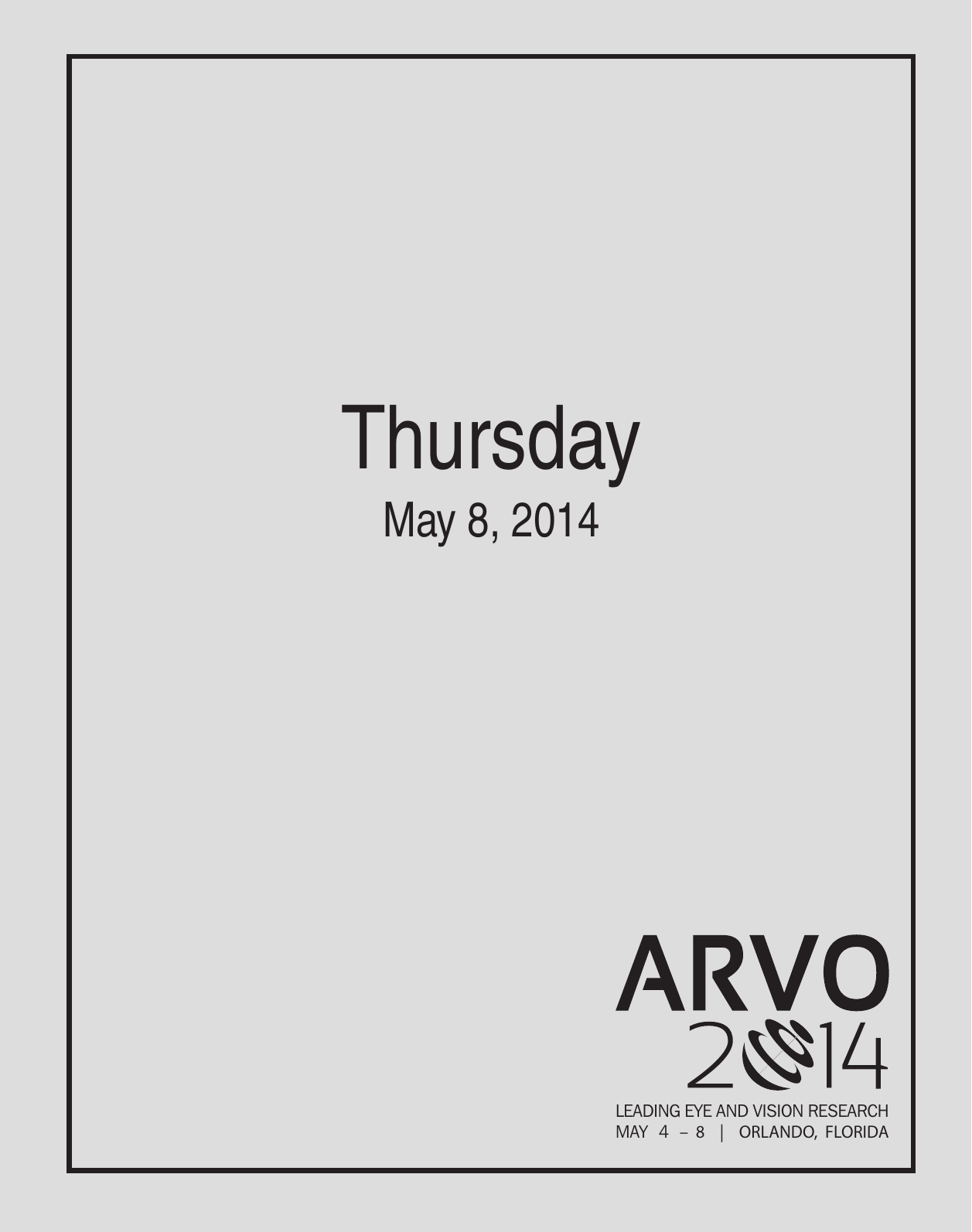 Thursday - The Association for Research in Vision and Ophthalmology