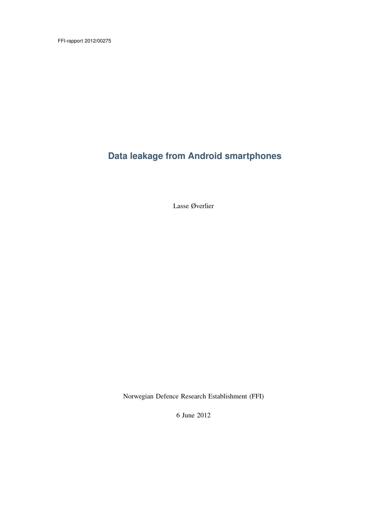 Data leakage from Android smartphones