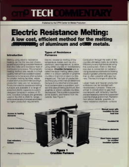 Electric Resistance Melting: A Low Cost, Efficient