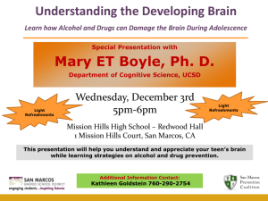 Mary ET Boyle, Ph. D. Understanding the Developing Brain