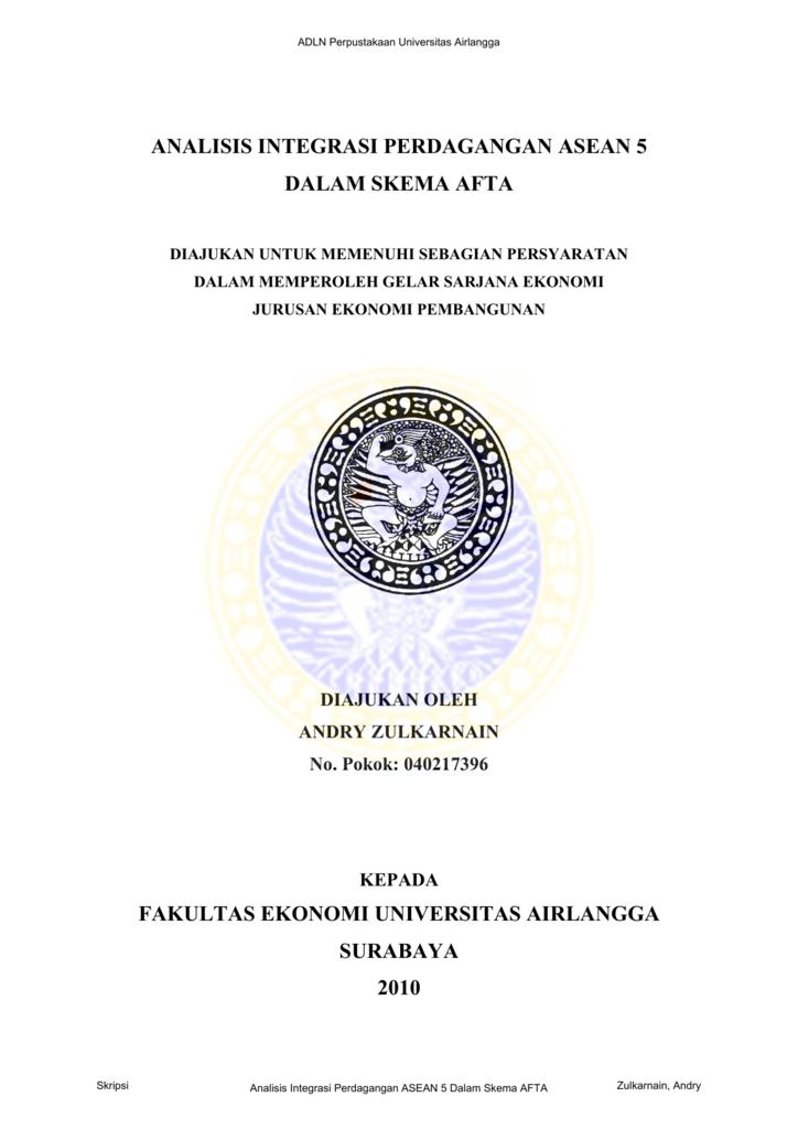 Analisis Integrasi Perdagangan Asean 5 Dalam Skema