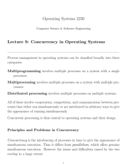 Operating Systems 2230 Lecture 9: Concurrency in Operating Systems