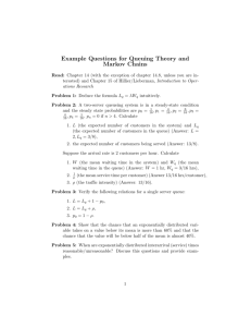 Example Questions for Queuing Theory and Markov Chains