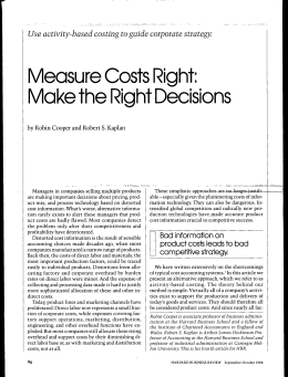 Measure Costs Right: Make the Right Decisians