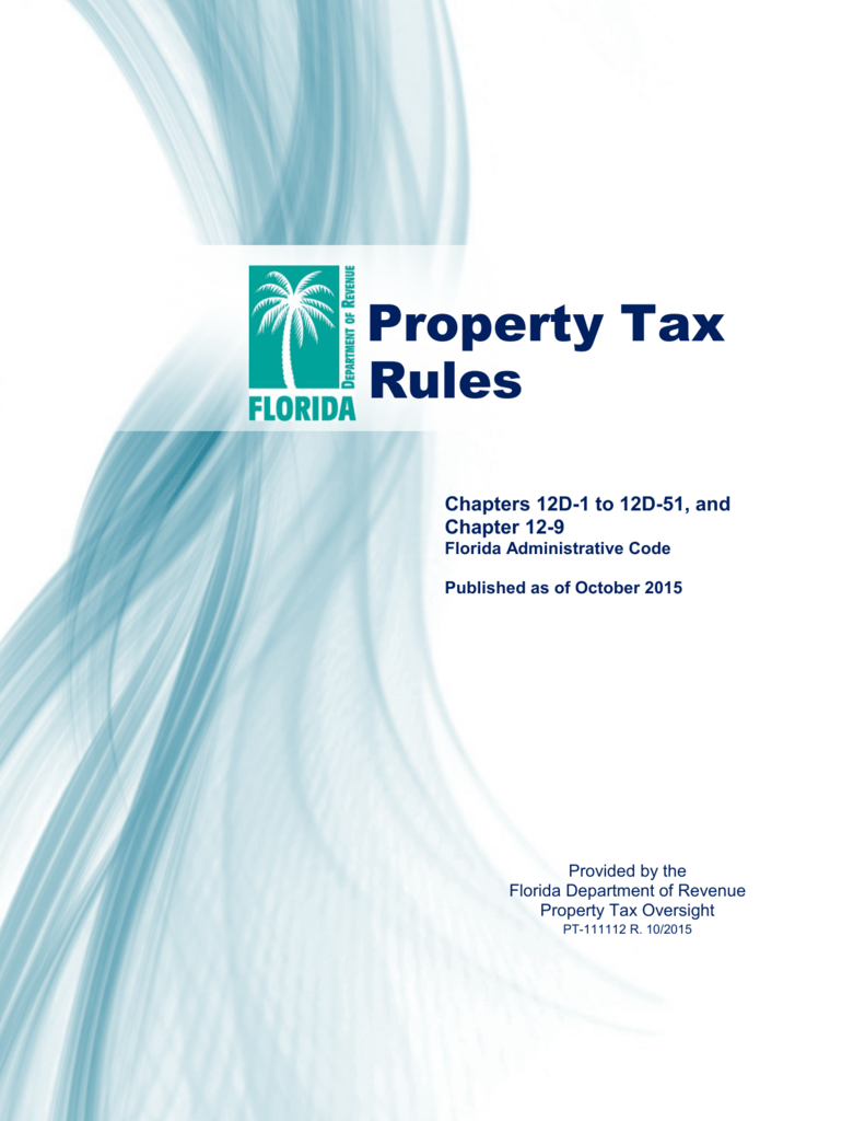 Property Tax Rules - Florida Department of Revenue