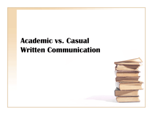 Academic vs. Casual Written Communication