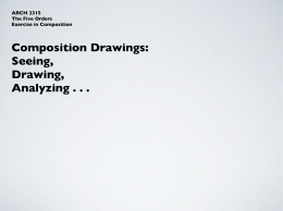Composition Drawings: Seeing, Drawing, Analyzing . . .