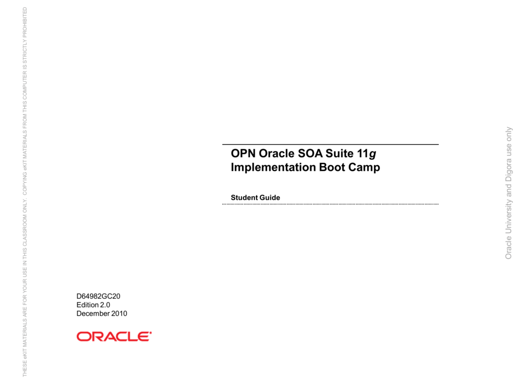 opn oracle soa suite 11g implementation boot camp rh studylib net oracle soa suite 11g administration student guide Oracle SOA Architecture Diagram