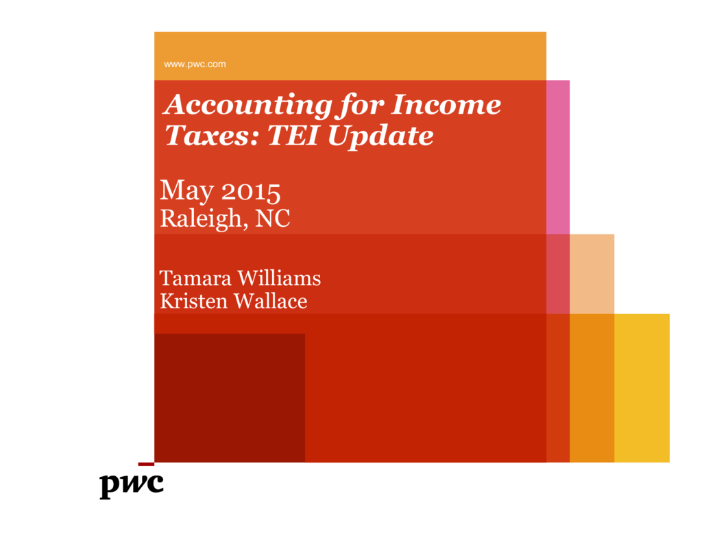 Accounting for Income Taxes: TEI Update May 2015
