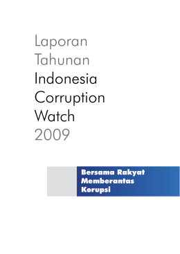 Laporan Tahunan Indonesia Corruption Watch 2009
