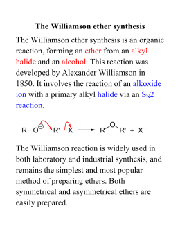 williamson ether synthesis lab report A formal lab report  search the chemical literature and report on other catalysts that scientists have used for the williamson ether synthesis be sure to cite .