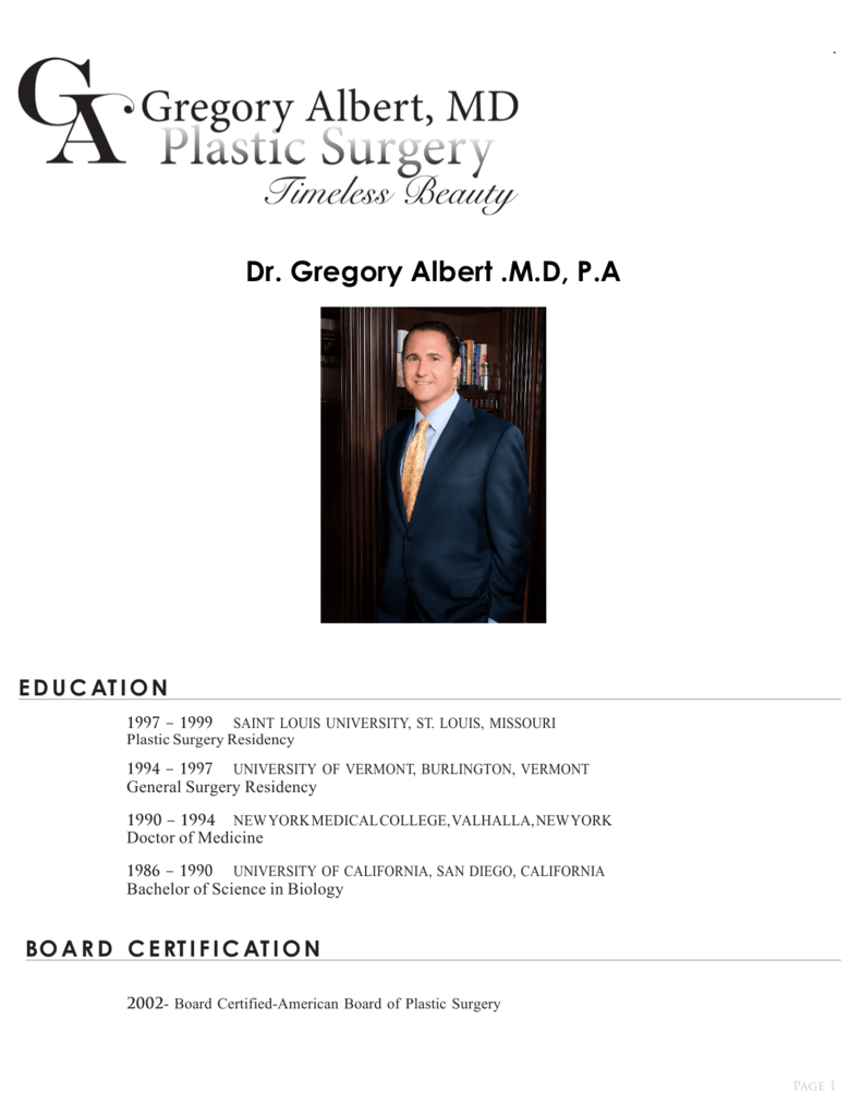 Dr  Gregory Albert  MD, PA EDUC AT ION